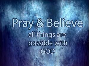 Pray and Believe – Ashish